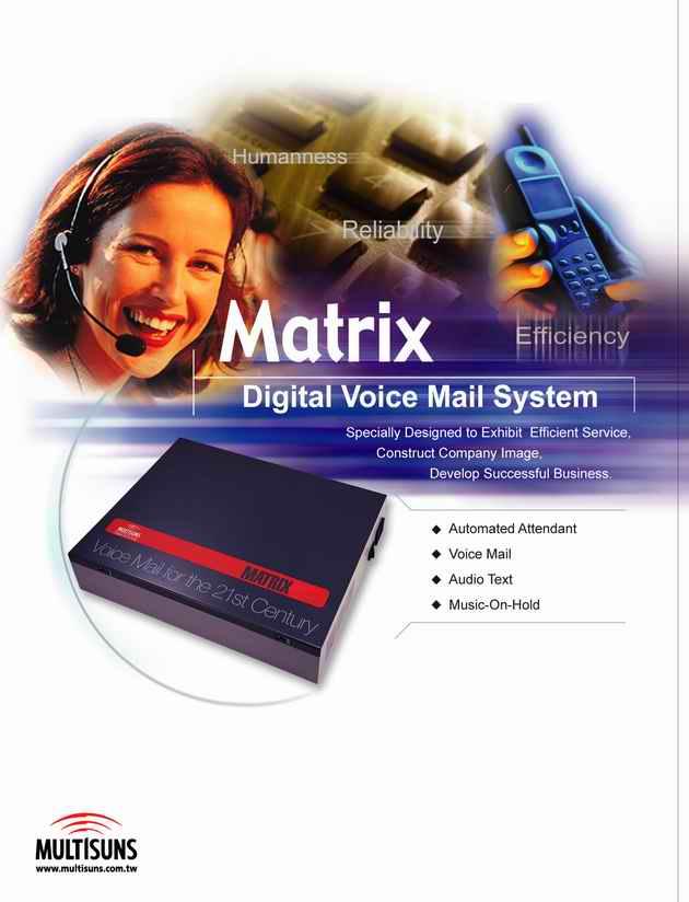 Multisuns : Matrix - Digital Voice Mail System   ระบบตอบรับและโอนสาย พร้อมระบบฝากข้อความเสียง 1