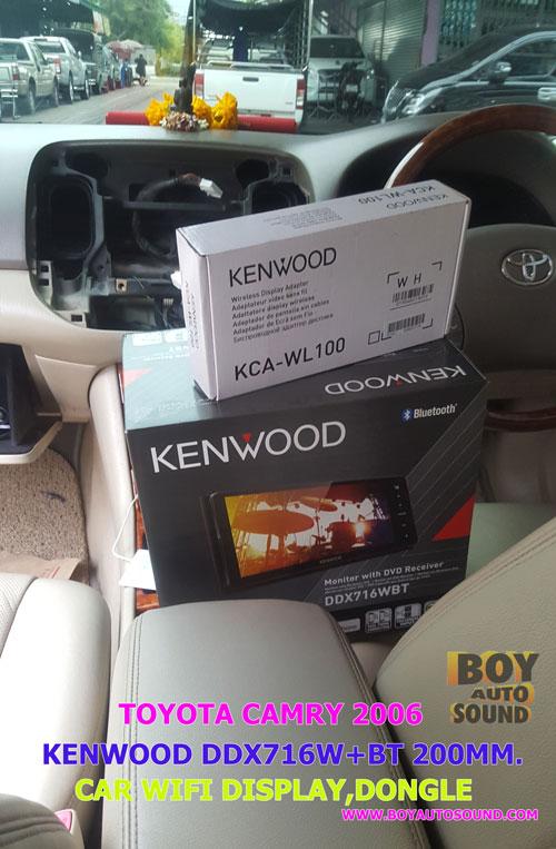 TOYOTA CAMRY 2006 VS. KENWOOD DDX716WBT หล่อลากดิน ฟินน์กระจาย