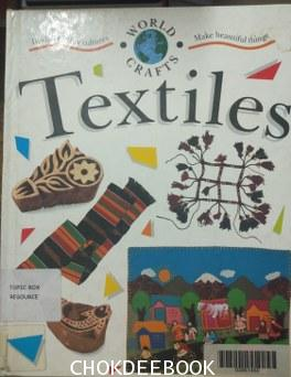 Textiles (Discover Other Cultures)