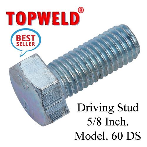 TOPWELD Driving Stud 5/8 Inch. Model. 60 DS