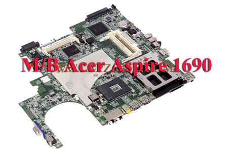 Mainboard ACER Aspire 1690 Series (Model ZL2/ZL3)
