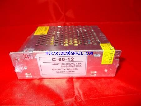 C-60-12 Switching Power Supply 12V 5.0A ราคา 600 บาท