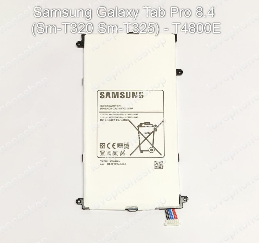 แบตเตอรี่ แท้ Samsung Galaxy Tab Pro 8.4 (Sm-T320,T325) รหัส T4800E- 4800mAh (ส่งฟรี)