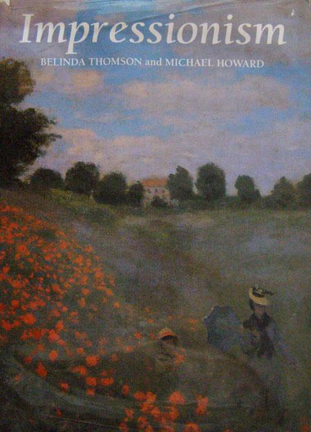 "Impressionism BELINDA THOMSON and MICHAEL HOWARD / ""ชีวิตศิลปิน"""