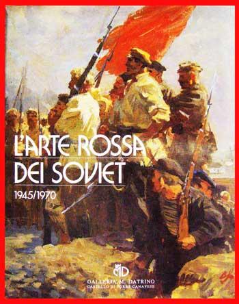 L'ARTE ROSSA DEI SOVIET 1945-1970 (ภาษาอิตาลี)