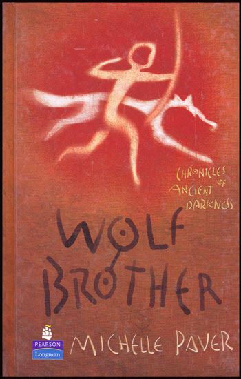 Wolf Brother / Michelle Paver