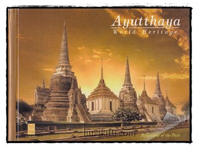 Ayutthaya World Heritage (อยุธยา มรดกโลก)