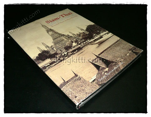 Siam – Thai MILLENNIA Eventful Years in Thai History 9