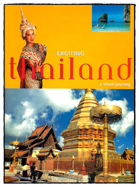 Exciting Thailand : A Visual Journey