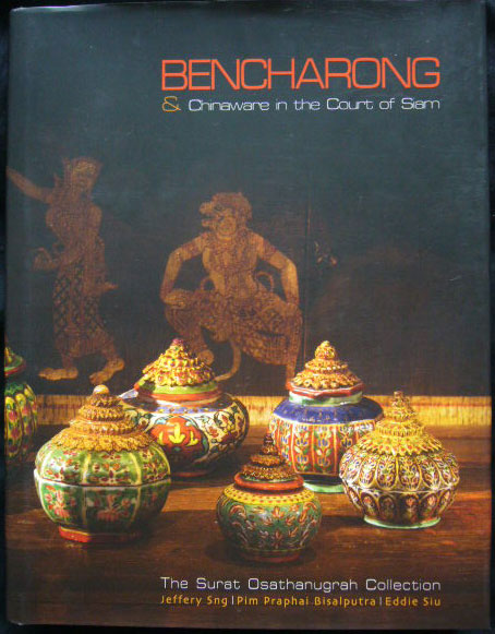 Bencharong  Chinaware in the Court of Siam