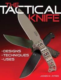 The Tactical Knife: Designs, Techniques  Uses ภาษาอังกฤษ