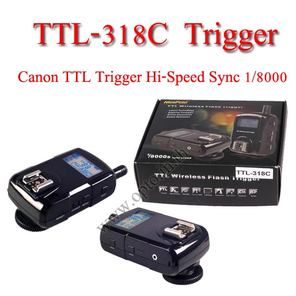 TTL-318C Wireless Flash Trigger Hi-Sync 1/8000 for Canon Auto TTL ตัวสั่งงานแฟลชไร้สาย