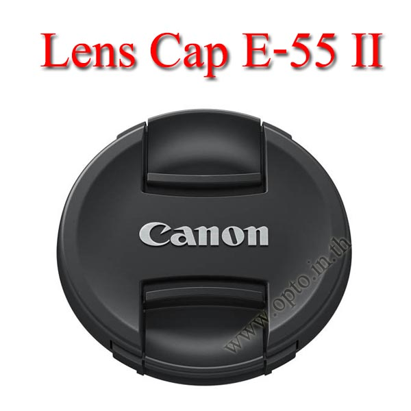 E-55 II Lens Cap Canon Logo 55mm. ฝาปิดหน้าเลนส์แคนน่อน