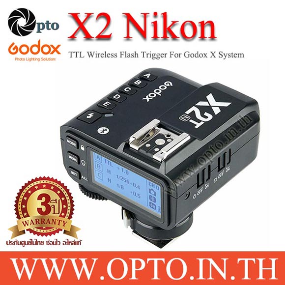 X2T-N Godox TTL Wireless Flash Trigger for Nikon X2 Series แฟลชทริกเกอร์ ตัวส่งแฟลชไร้สายแบบออโต้