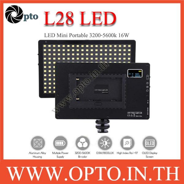 L28 16W 3200K-5600K LED Video Light for Camera ไฟต่อเนื่องสำหรับ ถ่ายภาพ ถ่ายวีดีโอ