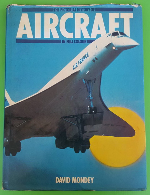 THE PICTORIAL HISTORY OF AIRCRAFT