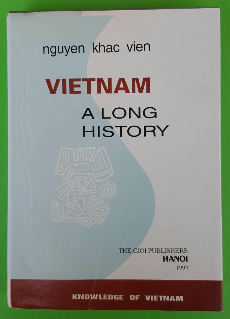 VIETNAM A LONG HISTORY