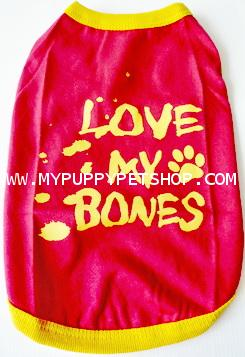 +หมดค่ะ+เสื้อสุนัข - ลาย Love My Bone สีแดง (เบอร์ 4)