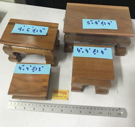 ตั่งไม้ โต๊ะยอดขนาดต่างๆ ฐานรองพระ ทำจากไม้สัก ( หน่วยเป็นนิ้ว ) 8