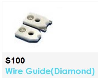 S100  Wire Guide (Diamond)