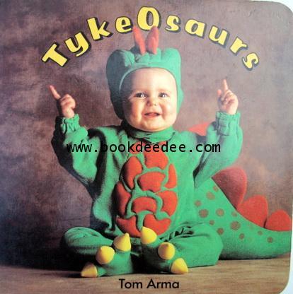 หนังสือภาพ Tykeosaurs