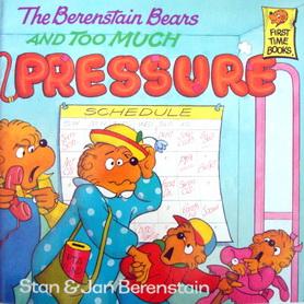 นิทานภาษาอังกฤษ The Berenstain Bears AND TOO MUCH PRESSURE