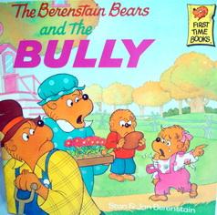 นิทานภาษาอังกฤษ The Berenstain Bears and the BULLY
