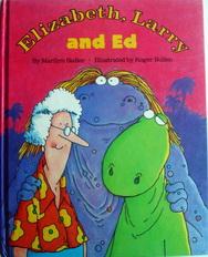 นิทานอ่านสนุก Elizabeth, Larry and Ed