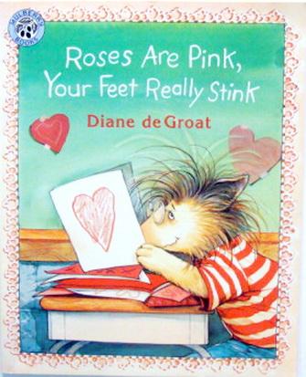นิทานภาษาอังกฤษ Roses are Pink, Your Feet Ready Stink
