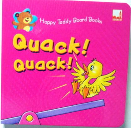Happy Teddy Board Book Quack Quack