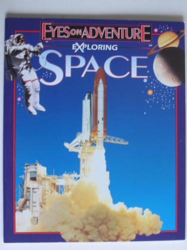 หนังสือความรู้ Eye On Adventure Exploring SPACE