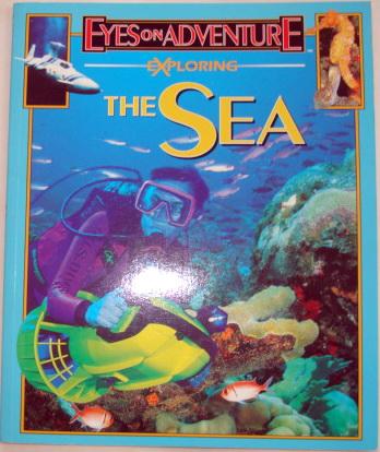 หนังสือความรู้ Eye On Adventure Exploring THE SEA