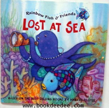 หนังสือเด็ก Rainbow Fish LOST AT SEA