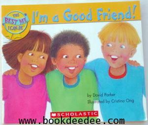 หนังสือเด็ก สอนEQ I\'m a Good Friend