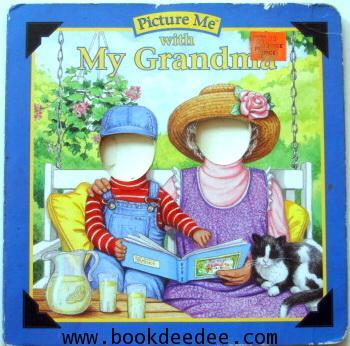 หนังสือภาพ Picture Me with My Grandma