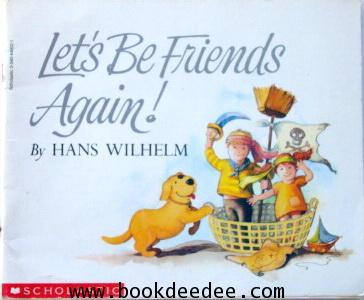 หนังสือเด็ก Let\'s Be Friends Again