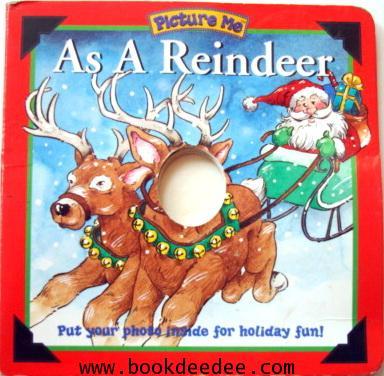 หนังสือเด็กบอร์ดบุ๊ค Picture Me As A Reindeer
