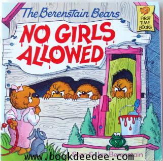 หนังสือเด็กThe Barenstein Bear No Girl Allowed