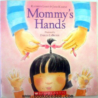 หนังสือเด็ก Mommy\'s Hands