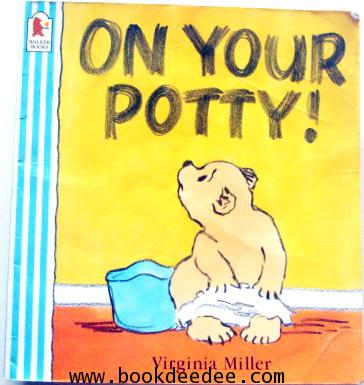 หนังสือเด็ก On Your Potty