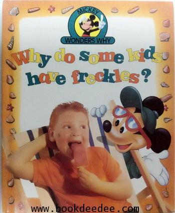 หนังสือเด็ก ความรู้รอบตัว Mickey wonder why do kids have freckle