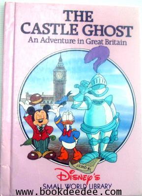 หนังสือเด็ก ความรู้รอบตัว THE CASTLE GHOST An Adventure in Great Britain