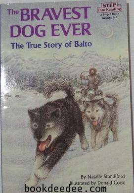 นิทานฝึกงาน Level2 The Bravest Dog Ever The True Story of Balto