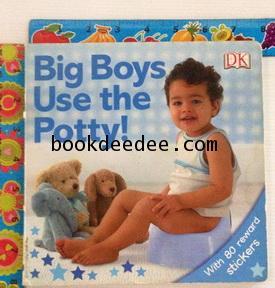 หนังสือเด็ก Big Boy use the Potty