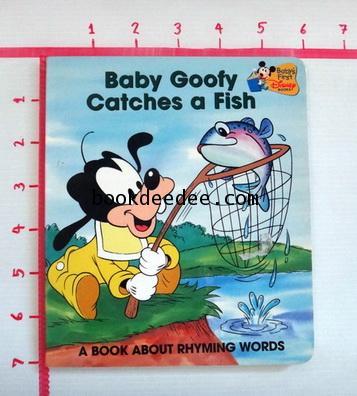 หนังสือเด็ก บอร์ดบุ๊ค Baby Goofy Catches a Fish