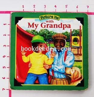 หนังสือเด็กบอร์ดบุ๊ค Picture Me with my Grandpa
