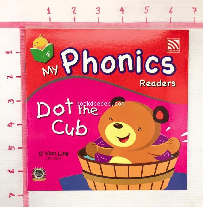 หนังสือเด็ก My Phonics Readers No4.Dot the Cub