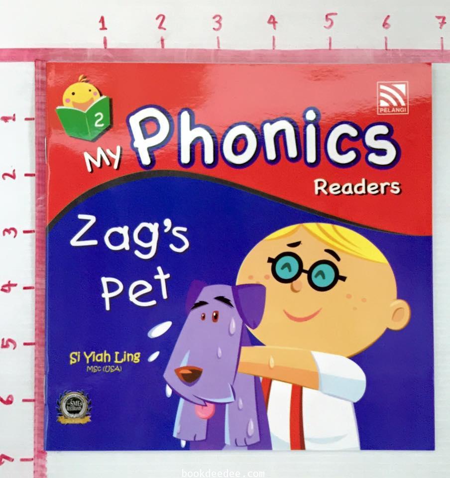 หนังสือเด็ก My Phonics Readers No.2 Zag\'s Pet