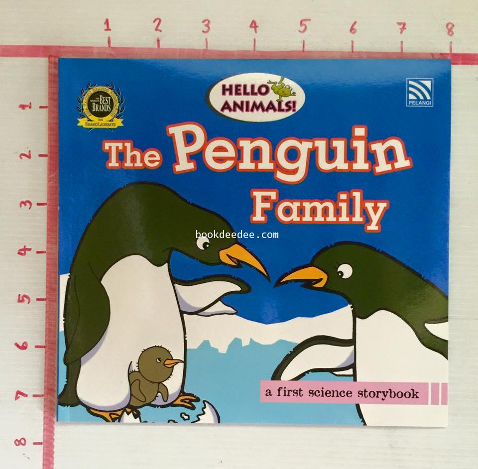 นิทานเด็กเรียนรู้วิทยาศาสตร์ Hello Animal 11 The Penguin Family