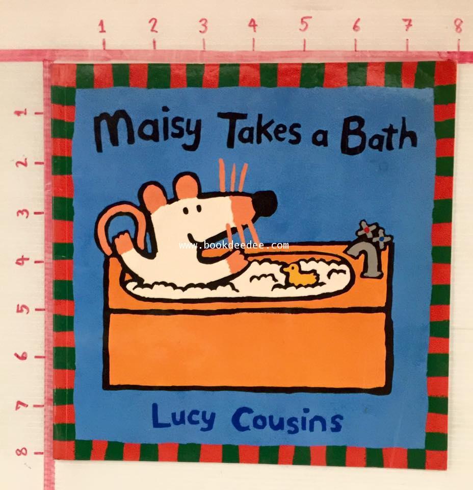 นิทานเด็ก Maisy ปกอ่อน Maisy Take a Bath